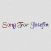To Song                           For Josefin